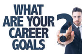 Text: What Are Your Career Goals? — Stock Photo