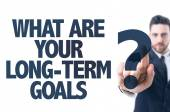 Text: What Are Your Long-Term Goals? — Stock Photo