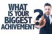 Text: What Is Your Biggest Achievement? — Stock Photo