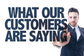 Text: What Our Customers Are Saying — Zdjęcie stockowe