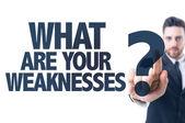Tekst: Wat zijn uw zwakke punten? — Stockfoto