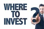 Text: Where to Invest? — Stock Photo