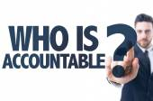 Text: Who Is Accountable? — Stock Photo