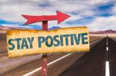 Stay Positive sign — Stock Photo