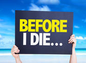 Before I Die... card — Stock Photo