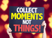 Collect Moments Not Things card — Stock Photo