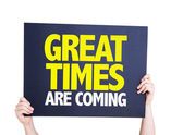 Great Times Are Coming card — Stock Photo
