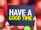 Have a Good Time card — Stock Photo