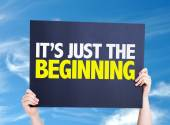 Its Just the Beginning card — Stock Photo