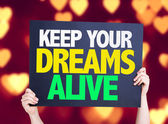 Keep Your Dreams Alive card — Stock Photo