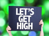 Lets Get High card — Stock Photo