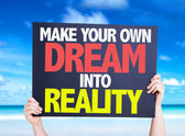 Make Your Own Dream Into Reality card — Stock Photo