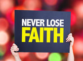 Never Lose Faith card — Stock Photo