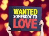 Wanted Somebody to Love card — Stock Photo