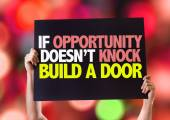 If Opportunity Doesn't Knock Build a Door card — Stock Photo