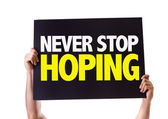 Never Stop Hoping card — Stock Photo