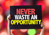 Never Waste An Opportunity card — Stock Photo