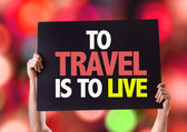 To Travel Is To Live card — Stock Photo