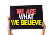 We Are What We Believe card — Stock Photo