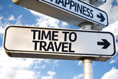 Time to Travel direction sign — Stock Photo