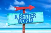 Better World text sign — Stock Photo
