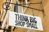Think Big Shop Small — Stock Photo