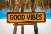 Good Vibes sign — Stock Photo