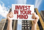 Invest In Your Mind placard — Stock Photo