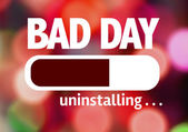 Bar beim Laden mit dem Text: Bad Day — Stockfoto