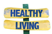 Healthy Living sign — Stock Photo