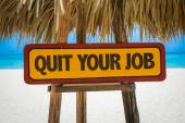 Quit Your Job sign — Stock Photo