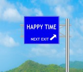 Road Sign concept to HAPPY TIME — Stock Photo