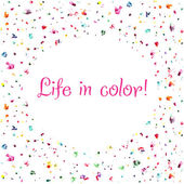 Life in color background — Stock Vector