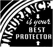 Insurance Is Your Best Protector — Stock Vector