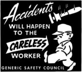 Accidents - Will Happen To Careless Worker — Stock Vector