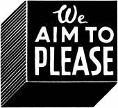 We Aim To Please — Stock Vector