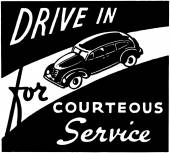 Drive In For Courteous Service — Stock Vector