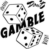 Don't Gamble — Stock Vector