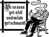 We So Soon Get Oldt — Stock Vector