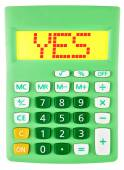 Calculator with YES on display on white — Stock Photo