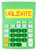 Calculator with VALIDATE on display on white — Stock Photo