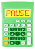 Calculator with PAUSE on display isolated — Stock Photo