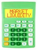 Calculator with MARKET LIQUIDITY isolated — Stock Photo