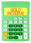 Calculator with GOLD RESERVE on display — Stock Photo