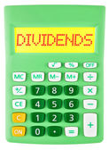Calculator with DIVIDENDS on display — Stock Photo