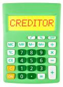 Calculator with CREDITOR on display — Stock Photo