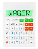 Calculator with WAGER  — Stock Photo
