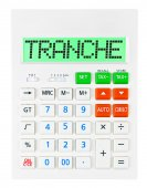 Calculator with TRANCHE  — Foto de Stock