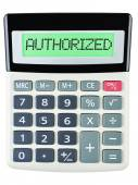 Calculator with AUTHORIZED — Stock Photo