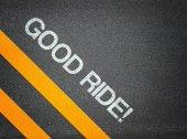 Good ride - Text Writing Road Asphalt — Stockfoto